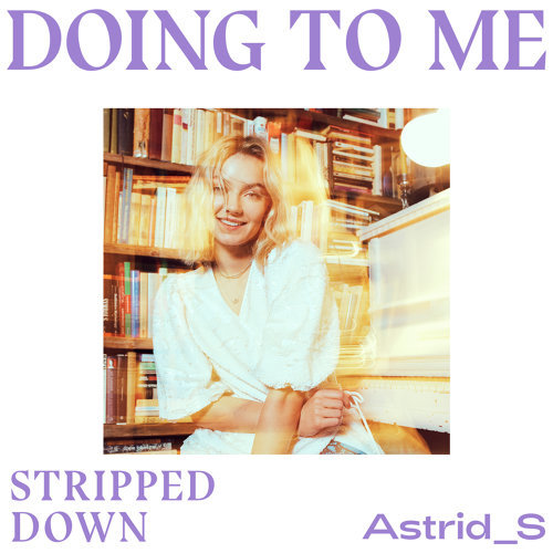 Doing To Me - Stripped Down
