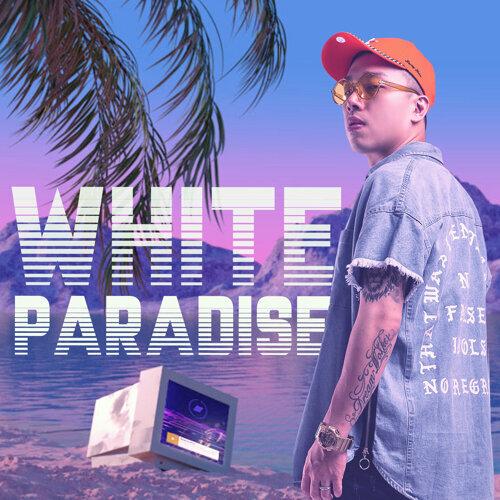 白色天堂 (White Paradise)