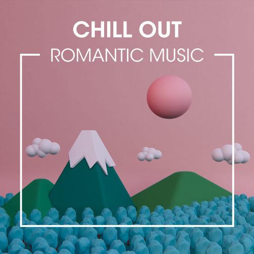 度假能量場:極度.浪漫.民謠 Chill Out Romantic Music