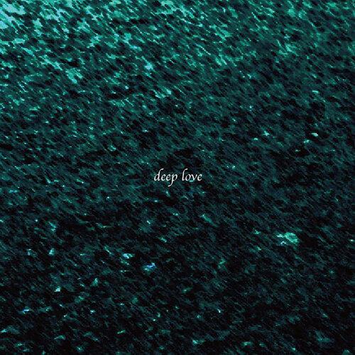 deep love (deep love)