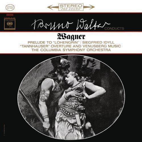 Wagner: Lohengrin Prelude & Siegfried Idyll & Venusberg Music - Remastered