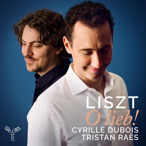 Liszt: O lieb! - Bonus Track Version