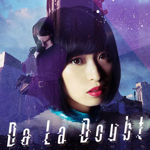 Da La Doubt(Anime Size)
