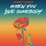 When You Love Somebody