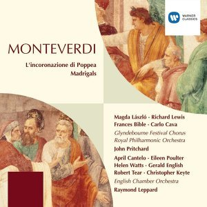 Monteverdi: L'incoronazione di Poppea (Realised by Raymond Leppard; Abridged Version)