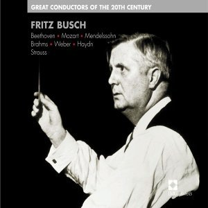 Fritz Busch: Great Conductors of the 20th Century