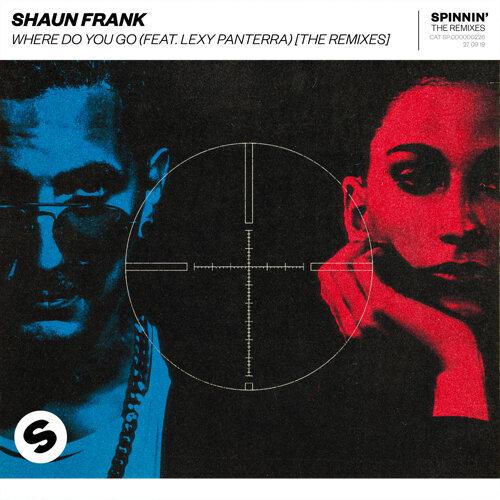 Where Do You Go (feat. Lexy Panterra) - The Remixes