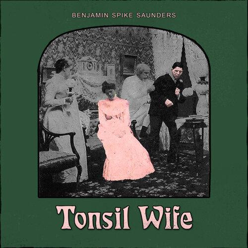 Tonsil Wife