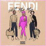 Fendi (feat. Nicki Minaj & Murda Beatz)