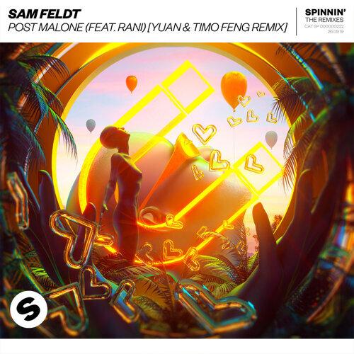 Post Malone (feat. RANI) - YUAN & Timo Feng Remix