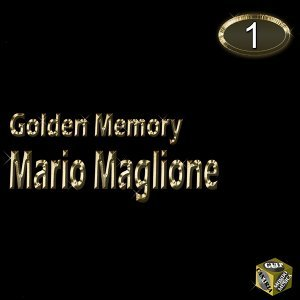 Mario Maglione, Vol. 1 - Golden Memory
