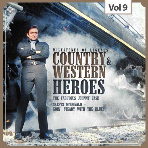 Milestones of Legends - Country & Western Heroes, Vol. 9