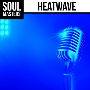 Soul Masters: Heatwave