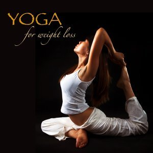 Yoga for Weight Loss – Oriental Lounge Music & Chill Out for Fitness, Women Fitness, Power Yoga, Weight Loss Yoga, Vinyasa, Ashtanga & Flow Yoga