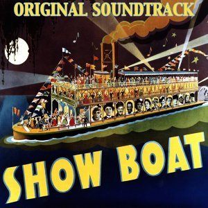 "Can't Help Lovin' That Man - From ""Show Boat"" Original Soundtrack"