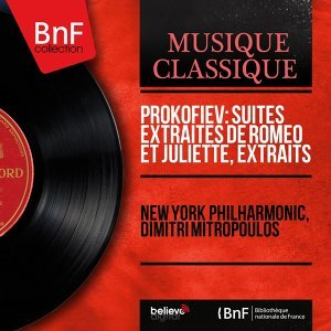 Prokofiev: Suites extraites de Roméo et Juliette, extraits - Stereo Version