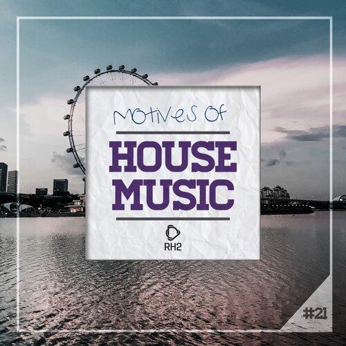 Motives of House Music, Vol. 21