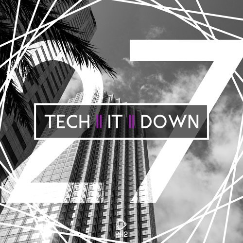 Tech It Down!, Vol. 27