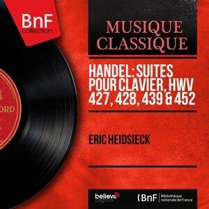 Handel: Suites pour clavier, HWV 427, 428, 439 & 452 - Mono Version