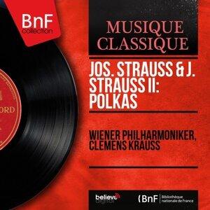 Jos. Strauss & J. Strauss II: Polkas - Mono Version