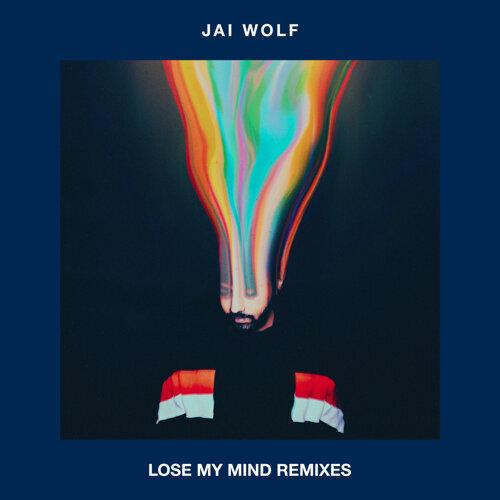 Lose My Mind Remixes