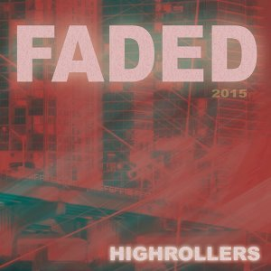 Faded 2015