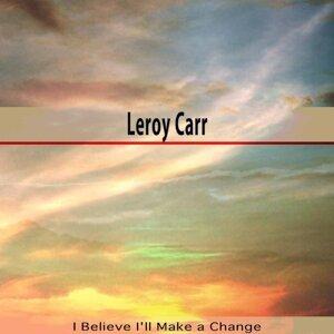 I Believe I'll Make a Change