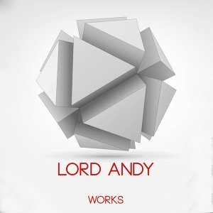 Lord Andy Works
