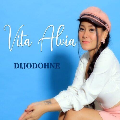 Vita Alvia - Dijodohne Mp3