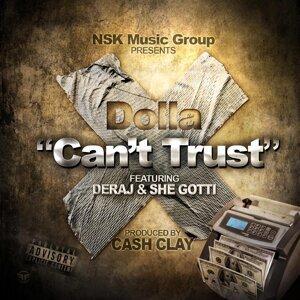 Can't Trust (feat. Deraj & She Gotti)