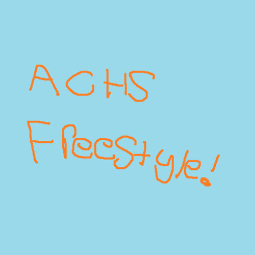 ACHS Freestyle!