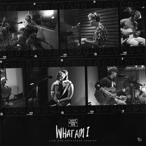 What Am I - Live and Unplugged Session