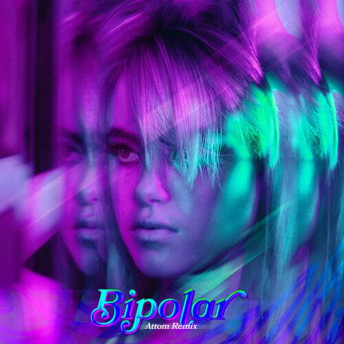 Bipolar - Attom Remix