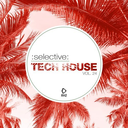 Selective: Tech House, Vol. 24