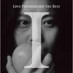 LOVE PSYCHEDELICO THE BEST I