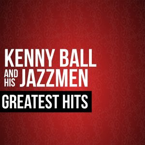 Kenny Ball & His Jazzmen Greatest Hits