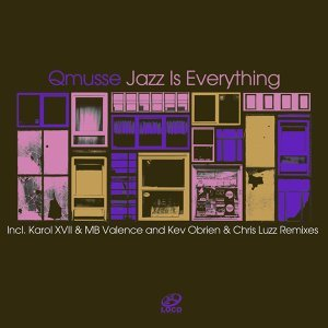 Jazz Is Everything - Remixes