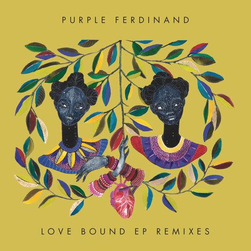 Love Bound (Remixes) - EP