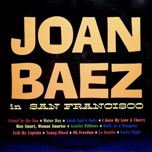 Joan Baez In San Francisco, 1958 (Her Earliest Recordings) - Remastered