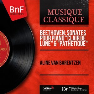 """Beethoven: Sonates pour piano """"Clair de lune"""" & """"Pathétique"""" - Mono Version"""