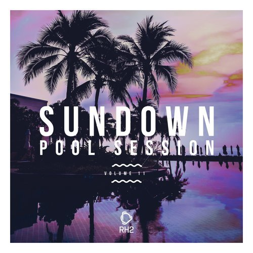 Sundown Pool Session, Vol. 11