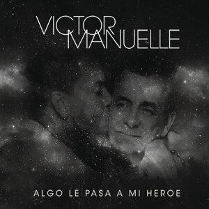 Algo Le Pasa a Mi Héroe (Canción a Mi Papá)