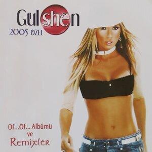 Gülshen 2005 Özel Of... Of... Albümü Ve Remixler