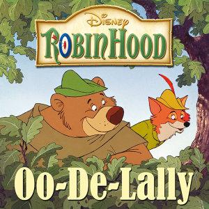 """Oo-De-Lally - From """"Robin Hood"""""""