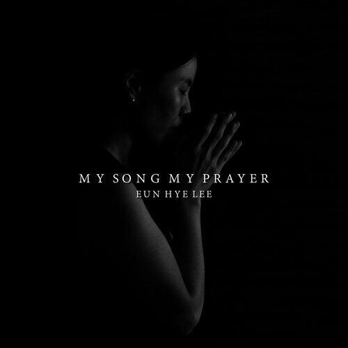 My Song, My Prayer