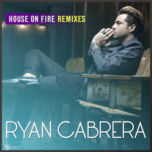 House On Fire - Remixes