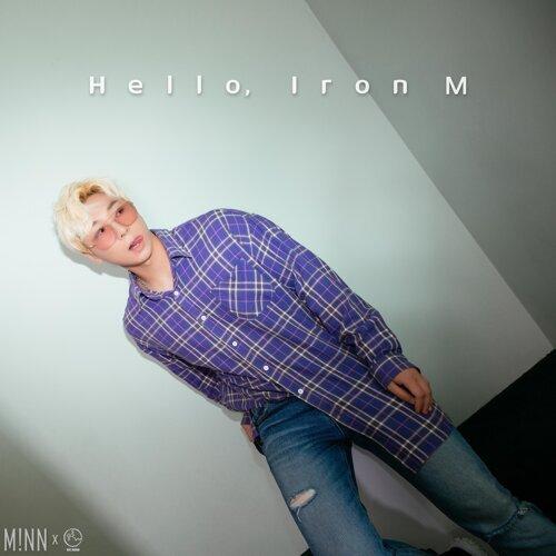 Hello, Iron M