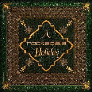 A Rockapella Holiday