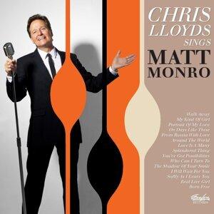 Chris Lloyds Sings Matt Monro