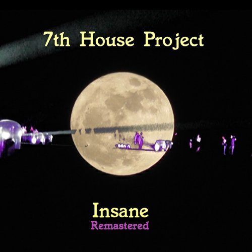 Insane (Remastered)